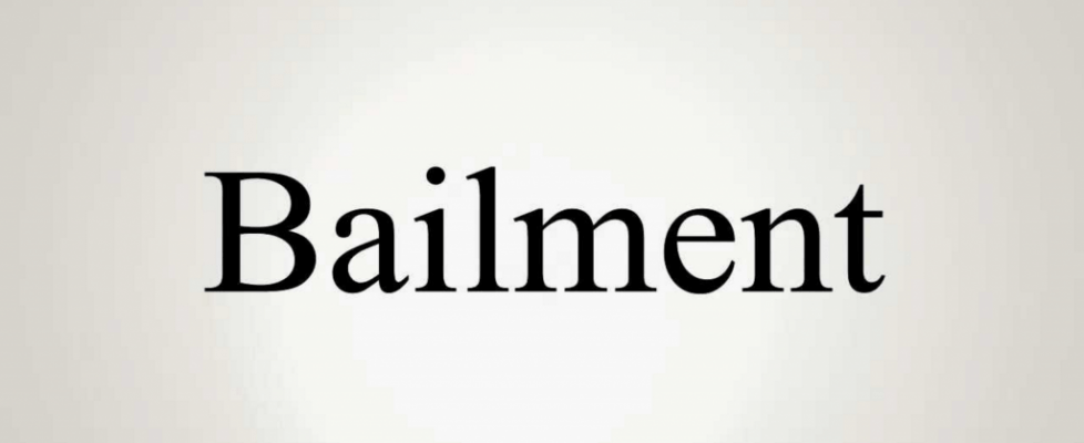 What Is Bailment